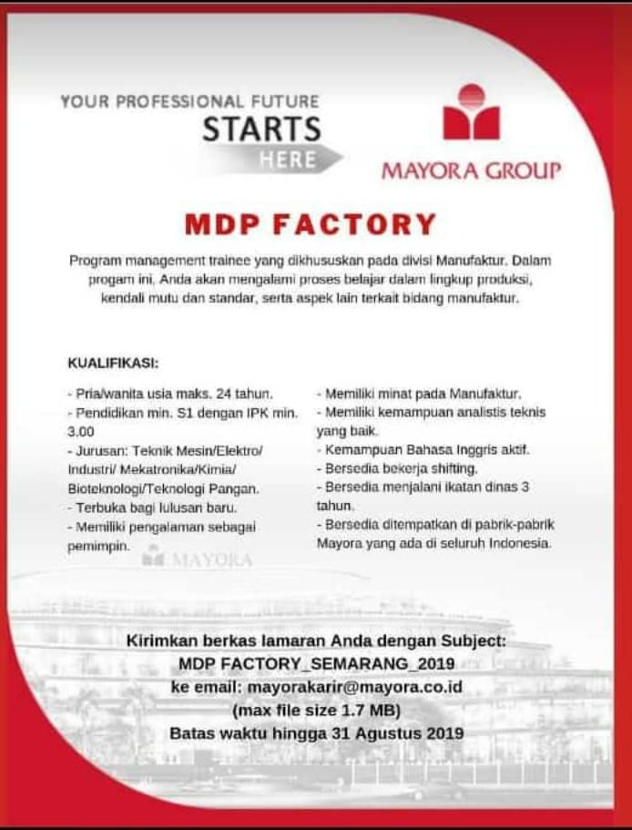 LOKER: PT. Mayora Group (Deadline 31 Agustus 2019)
