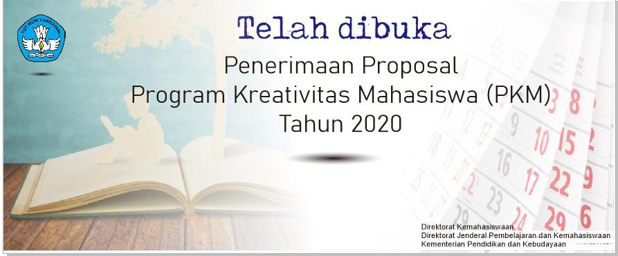 Penerimaan Proposal Program Kreatifitas Mahasiswa (PKM) Tahun 2020