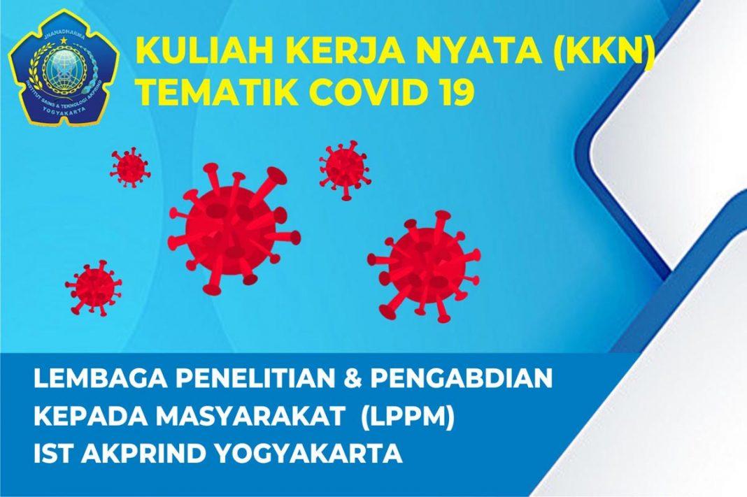 Pelaksanaan Kuliah Kerja Nyata (KKN) Tematik COVID-19 IST AKPRIND Yogyakarta