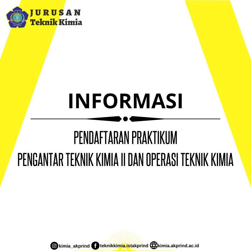 PENGUMUMAN: Pendaftaran Praktikum PPTK II dan Operasi Teknik Kimia