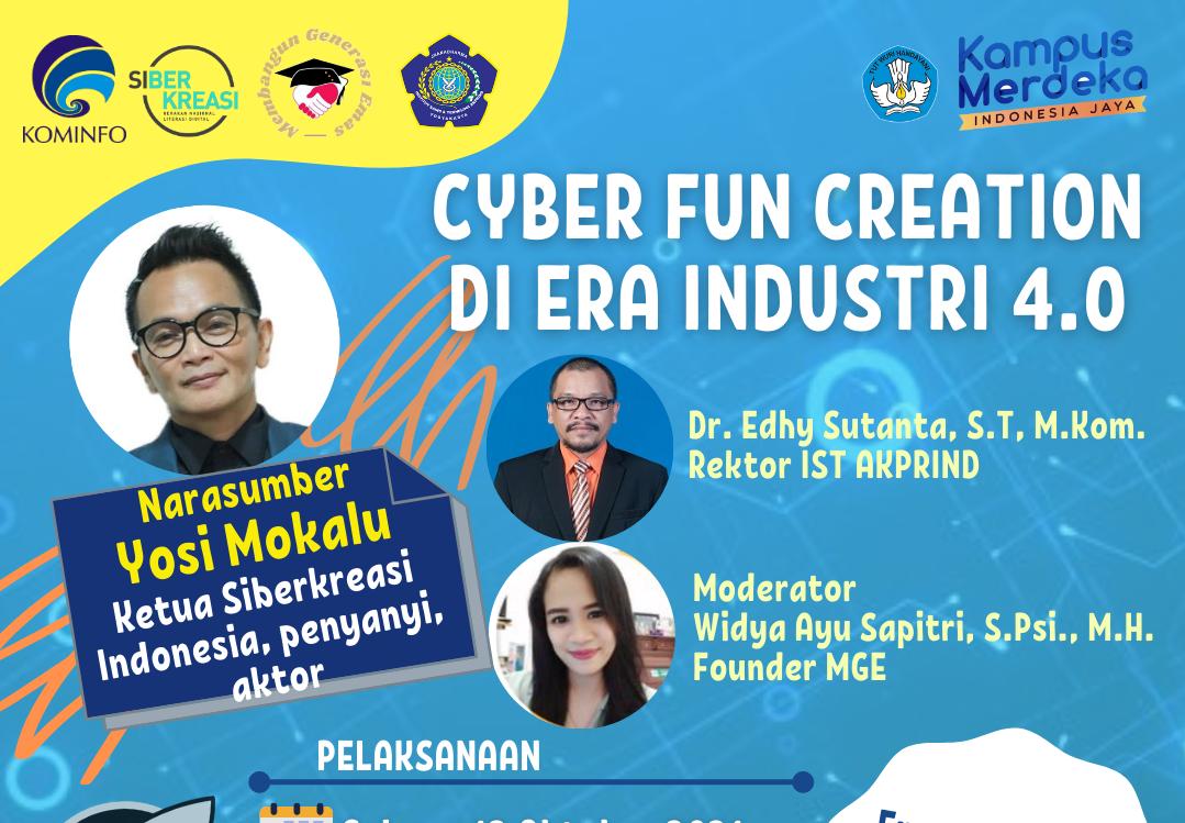 WEBINAR: Cyber Fun Creation di Era Industri 4.0 Bersama Yosi Mokalu